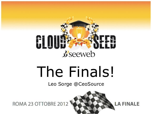 The Finals! Leo Sorge @CeoSource