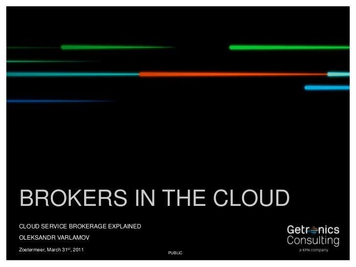 Cloud service brokerage explained