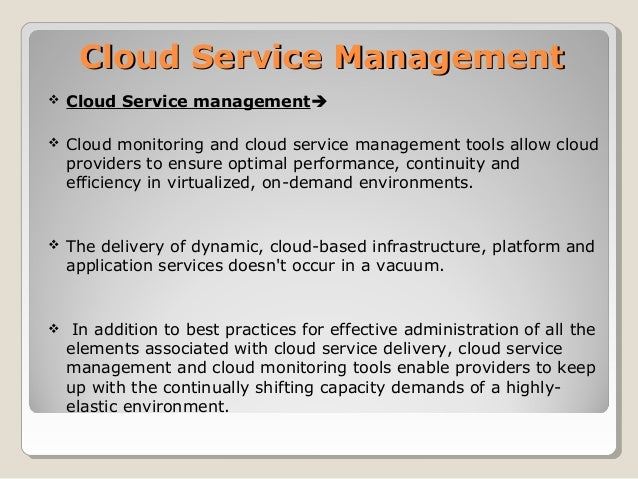 cloud services management cloud-service-management-2-638.jpg?cb=1508493813