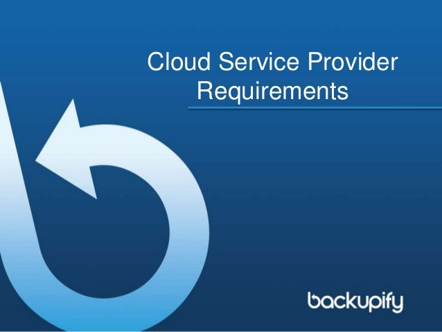 Cloud Service Provider Requirements