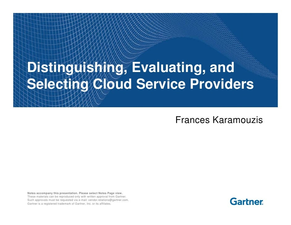 Distinguishing, Evaluating, and Selecting Cloud Service Providers                                                         ...