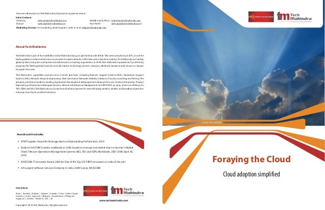 Foraying the Cloud Cloud adoption simplified www.techmahindra.com Copyright©2010TechMahindra| Allrightsreserved. Global Re...
