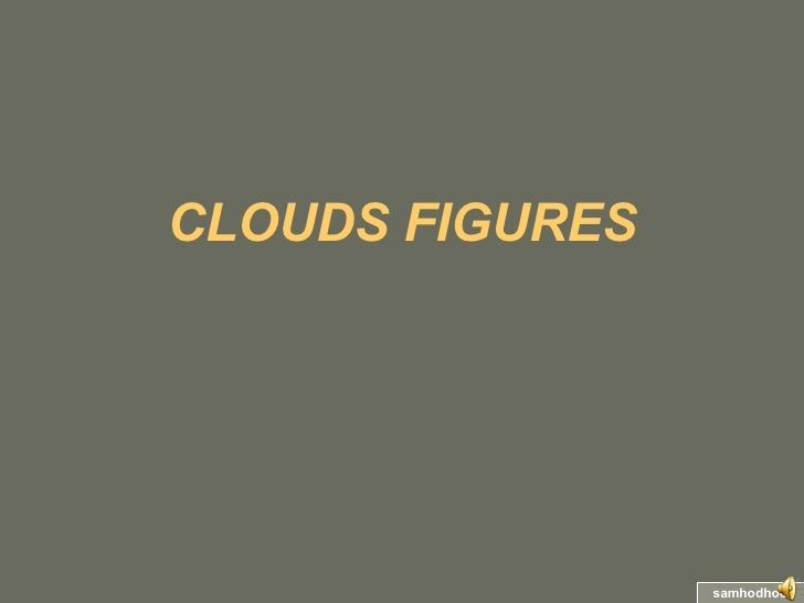 CLOUDS   FIGURES samhodhod