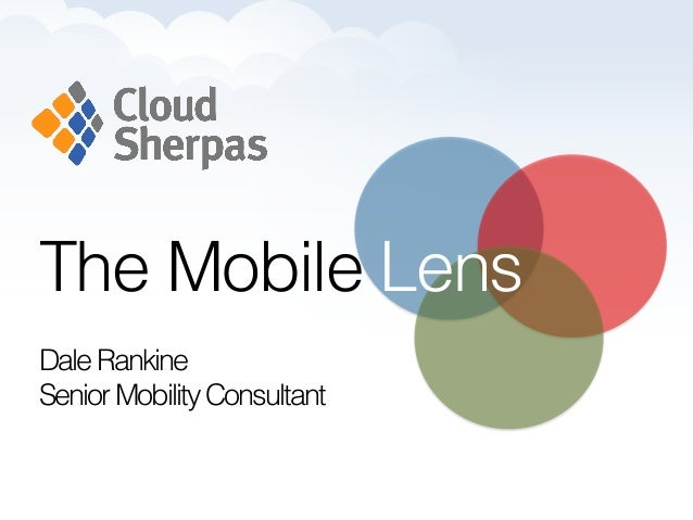 The Mobile LensDaleRankineSeniorMobilityConsultant