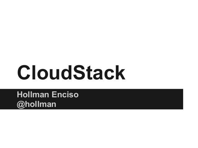 CloudStack Hollman Enciso @hollman