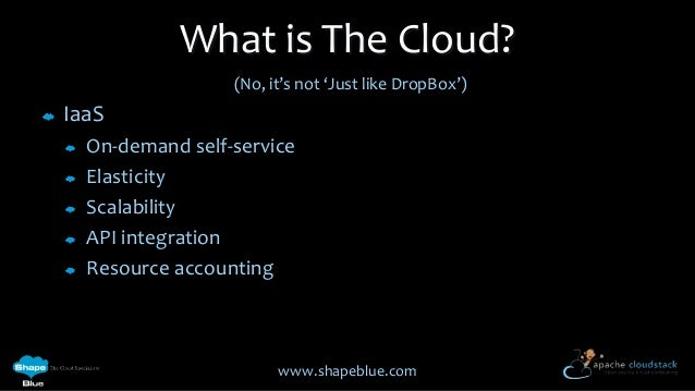 Cloudstack 101 - an introduction to Coudstack Slide 3