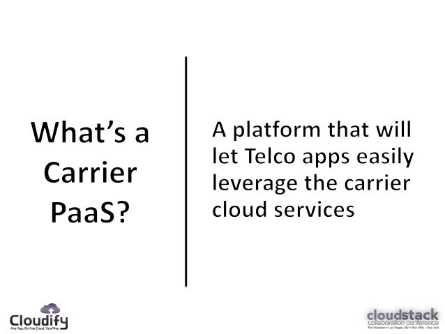 Carrier Paas - CloudStack Collaboration Event 2012