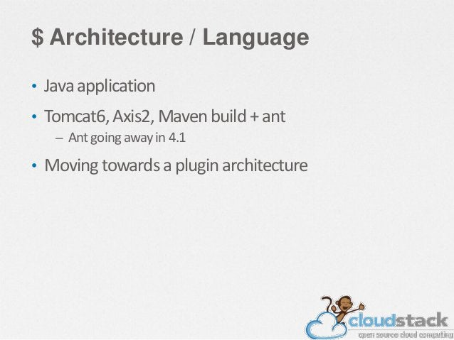 $ CloudStack Supports Multiple Cloud Strategies Private Clouds  Public Clouds Hosted Enterprise Cloud  On-premise Enterpri...