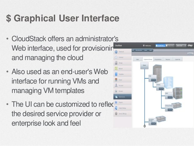 $ API and Extensibility • CloudStack provides an API that gives programmatic access to all the management features availab...