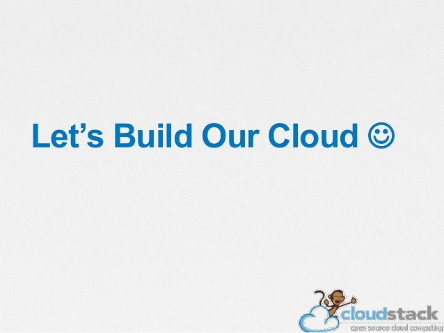 $ CloudStack Requirements • CloudStack requires at a minimum: admin • A server to host the Management Server Console • A P...