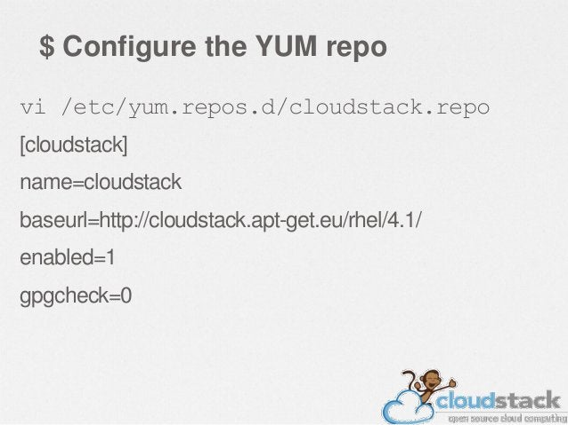 $ Install Management Server yum install cloudstack-management