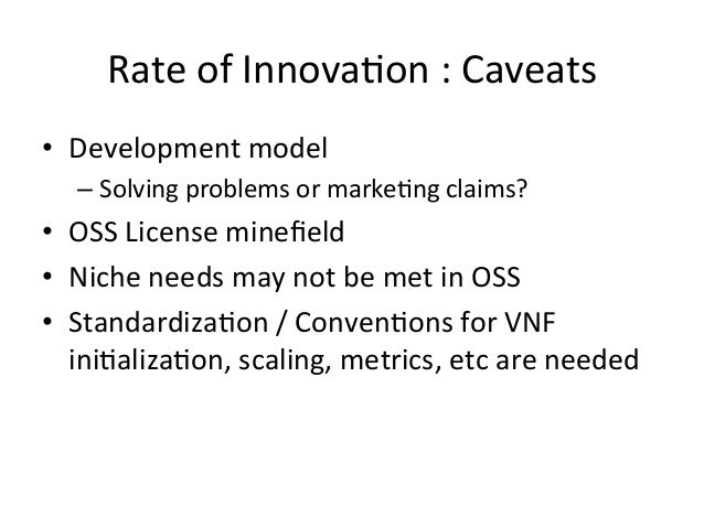 Rate  of  Innova-on  :  Caveats   • Development  model   –Solving  problems  or  marke-ng  claims?...