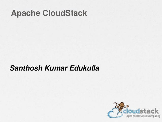 Apache CloudStack Santhosh Kumar Edukulla
