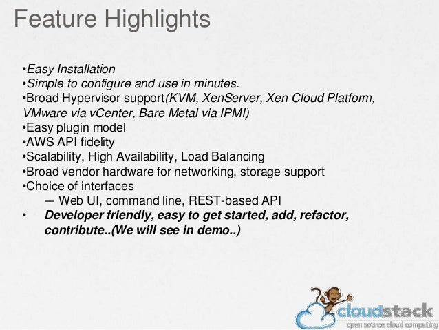 Feature Highlights •Easy Installation •Simple to configure and use in minutes. •Broad Hypervisor support(KVM, XenServer, X...