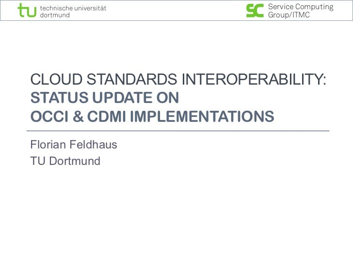 Service Computing                          Group/ITMCCLOUD STANDARDS INTEROPERABILITY:STATUS UPDATE ONOCCI & CDMI IMPLEMEN...