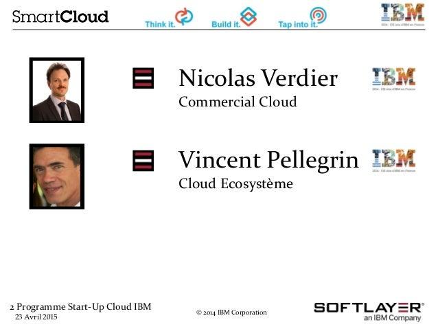 Webinar Cloud Start-Up Program - Avril 2015 Slide 2