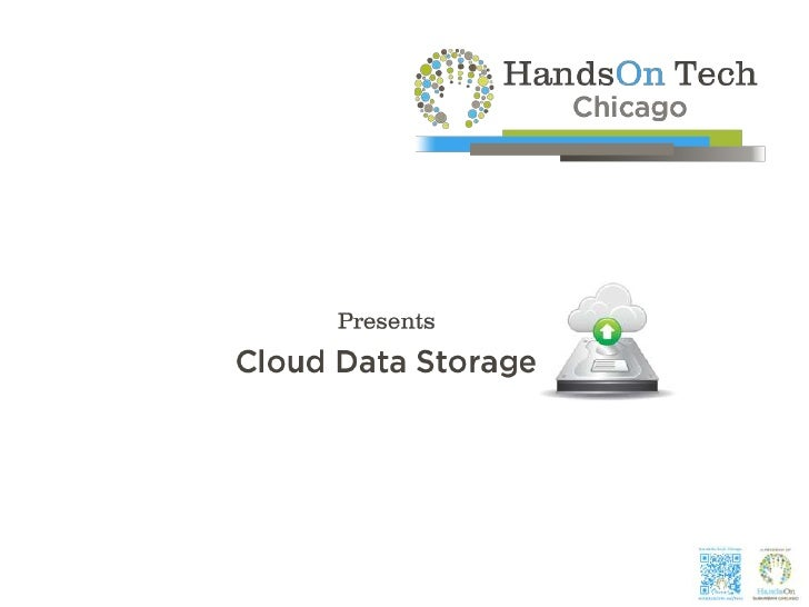 "Outline for Today's Training   • Overview of ""Cloud Computing   • General Cloud Storage   • Selected Cloud Storage Solutio..."