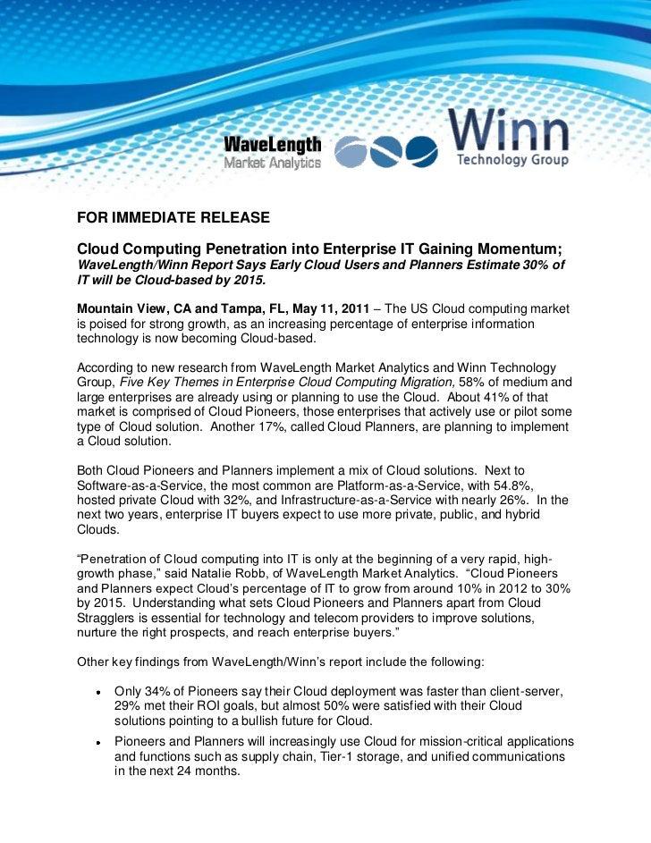 FOR IMMEDIATE RELEASE<br />Cloud Computing Penetration into Enterprise IT Gaining Momentum; WaveLength/Winn Report Says Ea...