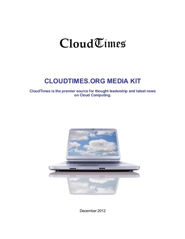 CLOUDTIMES.ORG MEDIA KITCloudTimes is the premier source for thought leadership and latest news                        on ...
