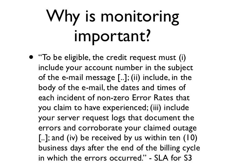 """Why is monitoring         important? •   """"Customer must open a support case (a     quot;Casequot;) during the Failure in q..."""