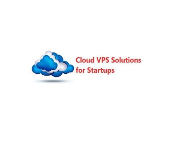 Startup companies will have different kind of requirements when it comes to vps hosting and these companies look to obtain...