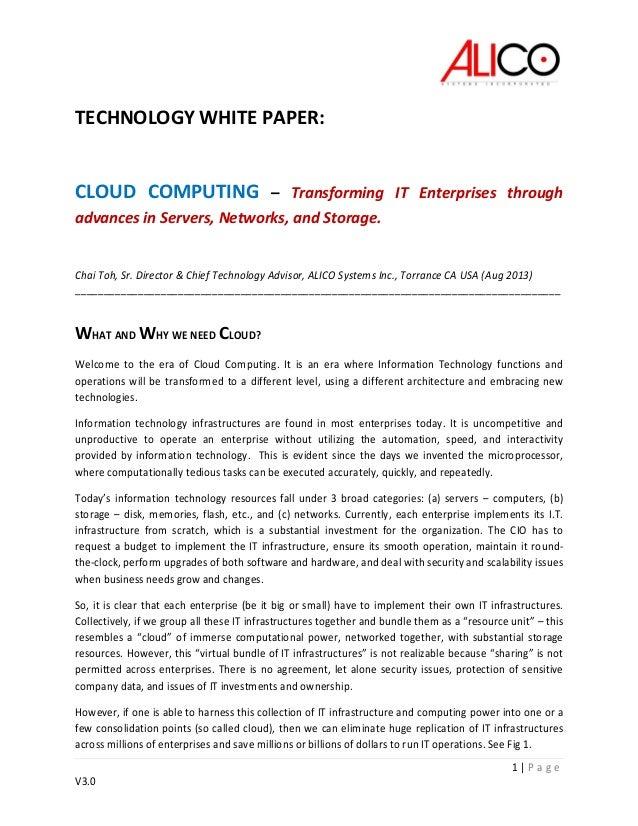 1 | P a g e V3.0 TECHNOLOGY WHITE PAPER: CLOUD COMPUTING – Transforming IT Enterprises through advances in Servers, Networ...