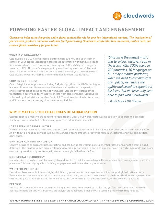 Powering Faster Global Impact and Engagement Cloudwords helps turbocharge the entire global content lifecycle for your key...