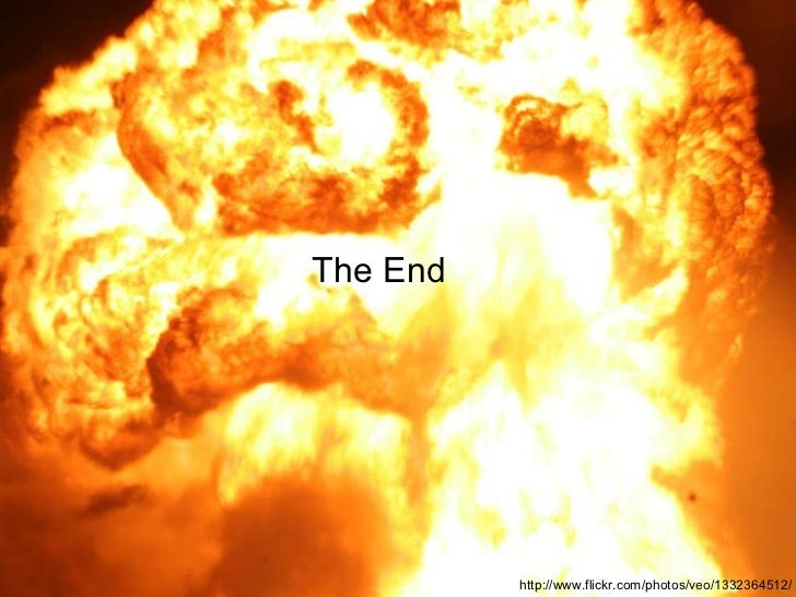 http://www.flickr.com/photos/veo/1332364512/ The End