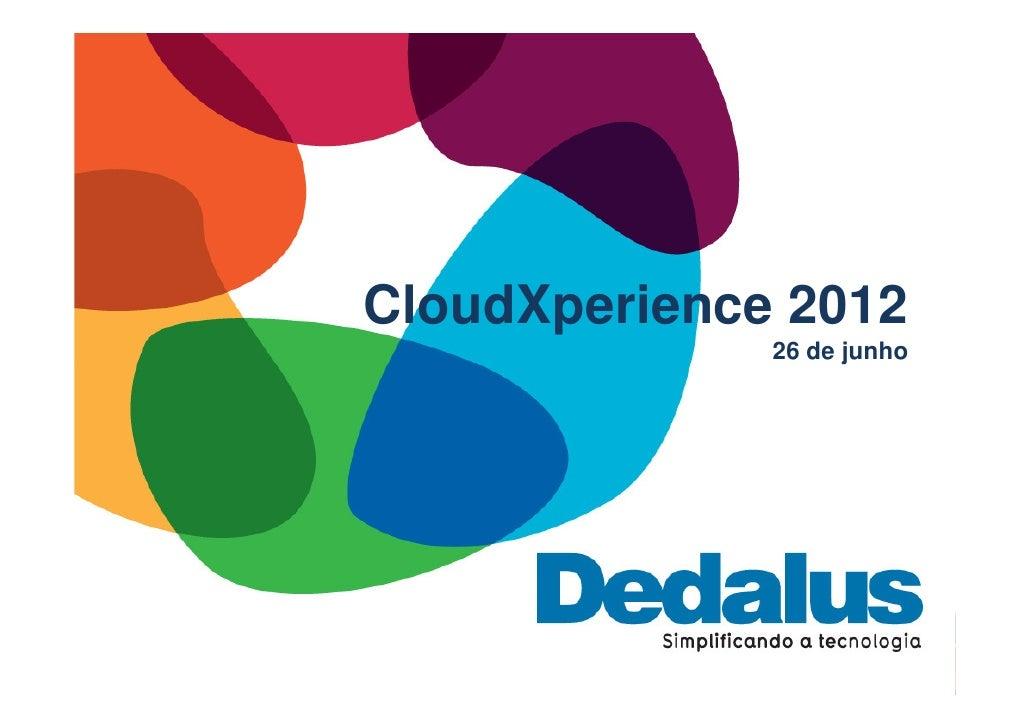CloudXperience 2012              26 de junho