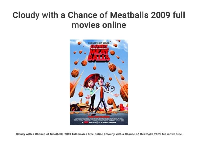 Cloudy With A Chance Of Meatballs 2009 Full Movies Online