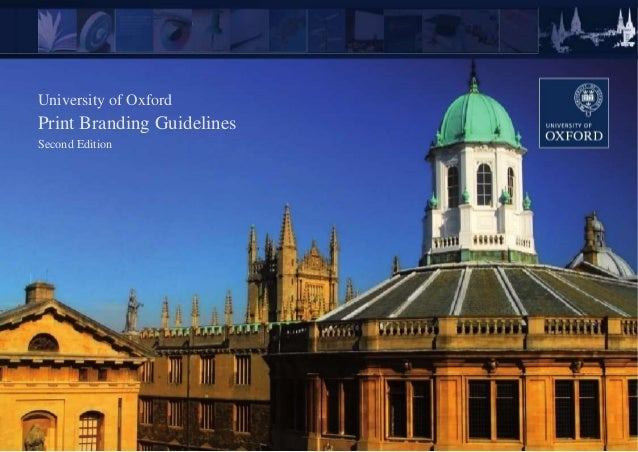 University of Oxford Print Branding Guidelines Second Edition