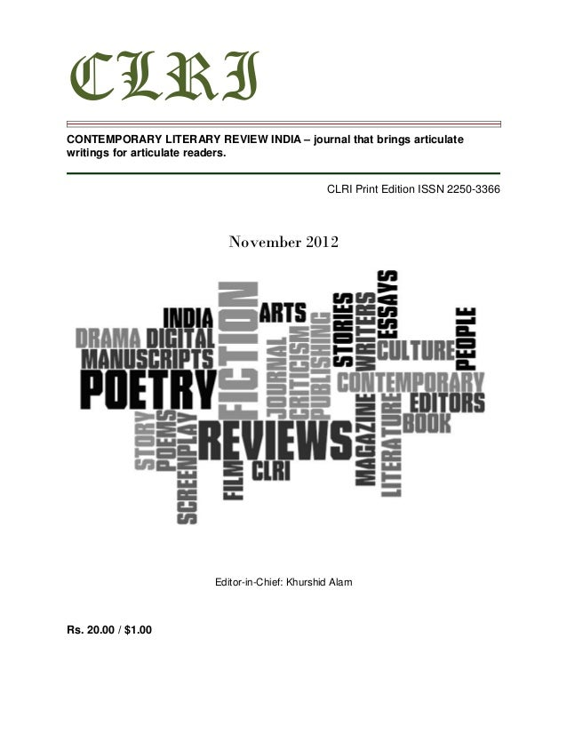 CLRICONTEMPORARY LITERARY REVIEW INDIA – journal that brings articulatewritings for articulate readers.                   ...