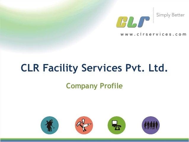 Company Profile CLR Facility Services Pvt. Ltd.
