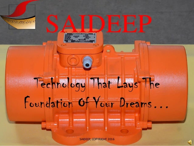 SAIDEEP Technology That Lays The Foundation Of Your Dreams… SAIDEEP, COPYRIGHT 2016