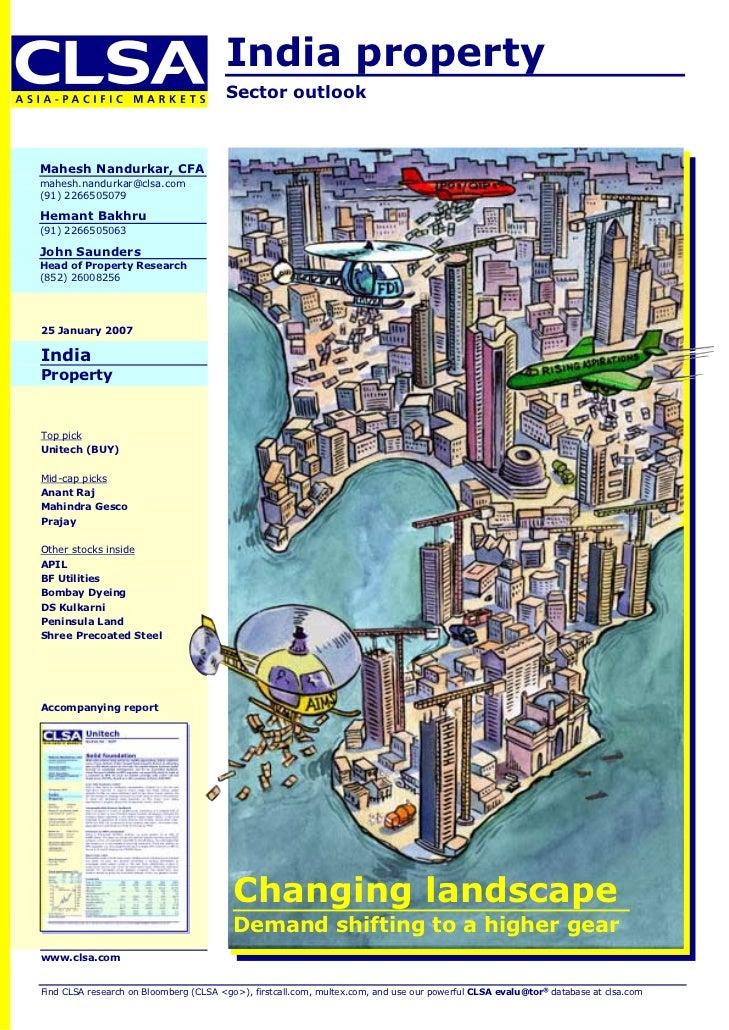 India property                                       Sector outlookMahesh Nandurkar, CFAmahesh.nandurkar@clsa.com(91) 2266...