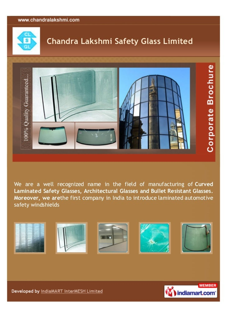 Chandra Lakshmi Safety Glass LimitedWe are a well recognized name in the field of manufacturing of CurvedLaminated Safety ...