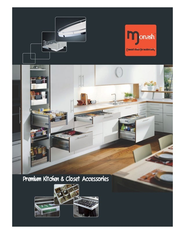 Premium Kitchen & Closet AccessoriesPremium Kitchen & Closet Accessories Monashonash Eminent choice for modern living TM