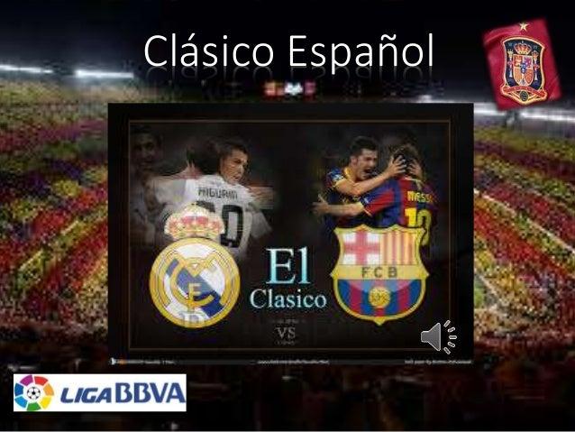 Clásico Español