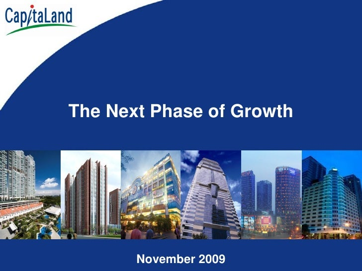 The Next Phase of Growth            November 2009