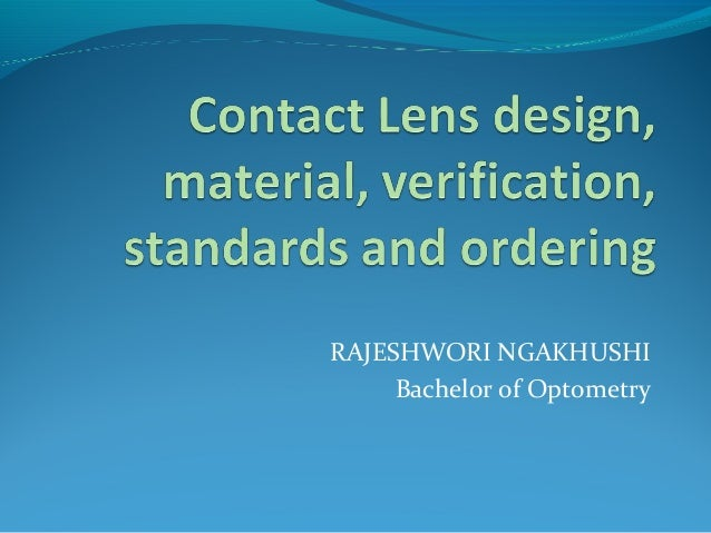 RAJESHWORI NGAKHUSHI Bachelor of Optometry