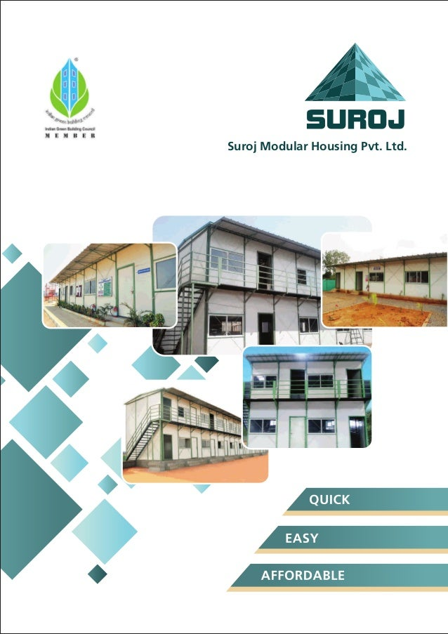 Suroj Modular Housing Private Limited, Pune, Accommodation