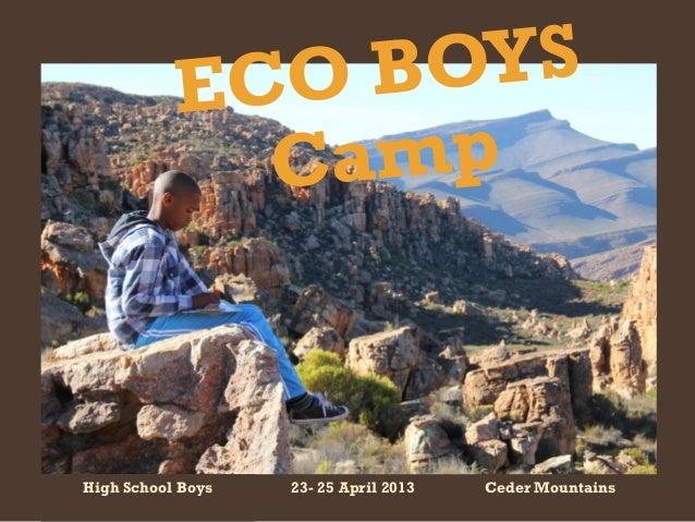 23- 25 April 2013High School Boys Ceder Mountains