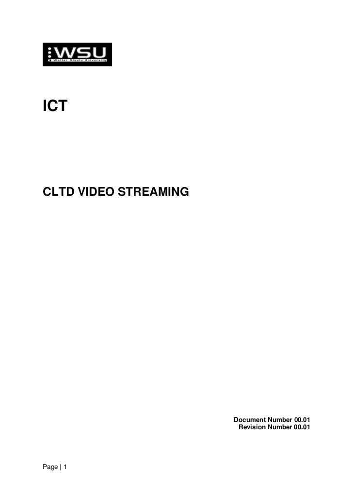ICTCLTD VIDEO STREAMING                       Document Number 00.01                        Revision Number 00.01Page | 1