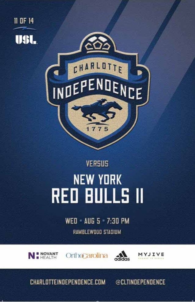 ® New york RED BULLS II CHARLOTTE INDEPENDENCE # NAME POS 3 Sean McLaws D 5 Connor Lade D 6 Anthony Wallace D 9 Anatole Ab...