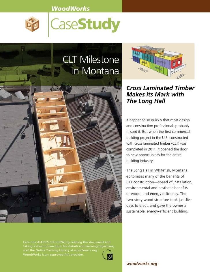 WoodWorks                  CaseStudy                           CLT Milestone                             in Montana       ...