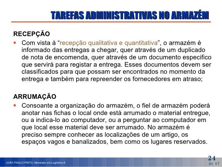 """TAREFAS ADMINISTRATIVAS NO ARMAZÉM <ul><li>RECEPÇÃO </li></ul><ul><li>Com vista à """" recepção qualitativa e quantitativa """"..."""