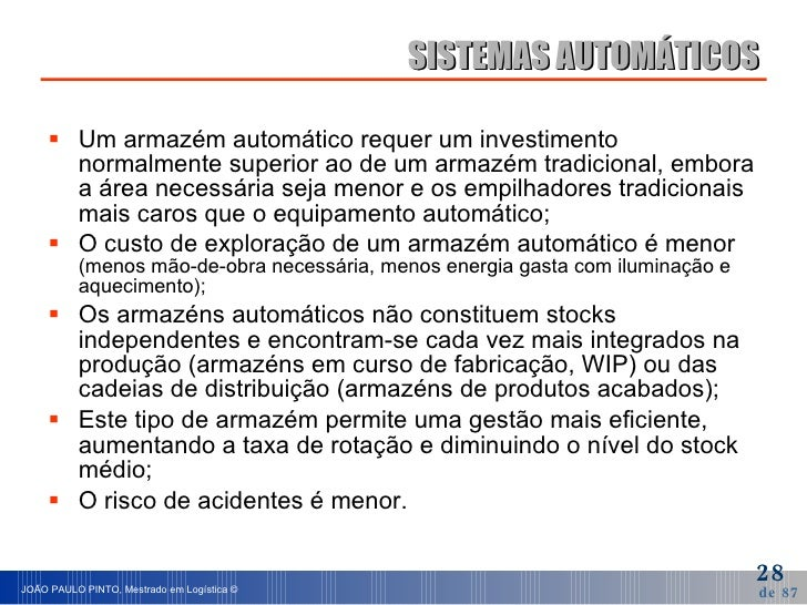 <ul><li>Um armazém automático requer um investimento normalmente superior ao de um armazém tradicional, embora a área nece...
