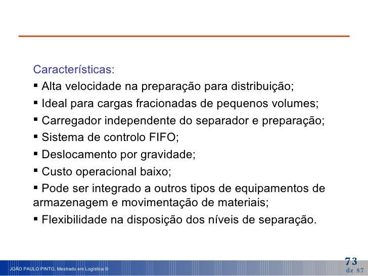 <ul><li>Características: </li></ul><ul><li>Alta velocidade na preparação para distribuição; </li></ul><ul><li>Ideal para c...