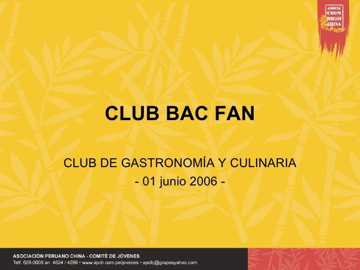 CLUB BAC FAN CLUB DE GASTRONOMÍA Y CULINARIA - 01 junio 2006 -