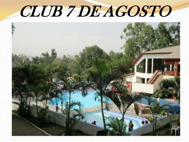 CLUB 7 DE AGOSTO